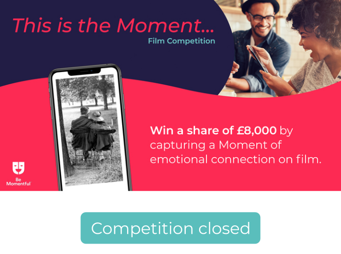 This is the Moment… Film Competition – now closed for entries!