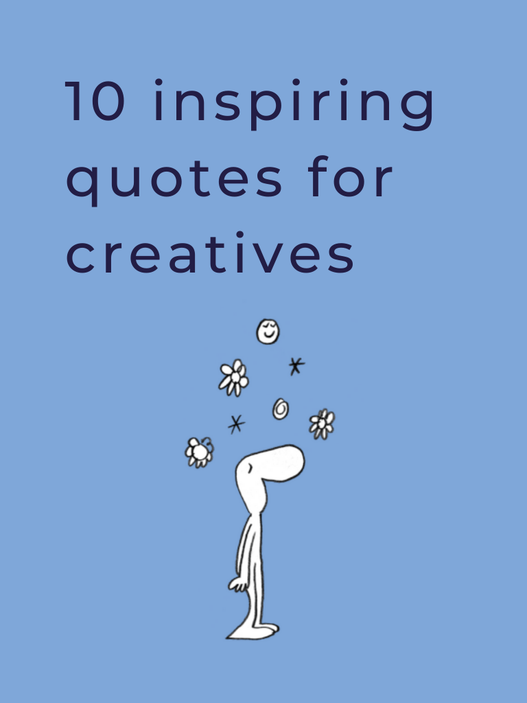 10 inspiring quotes for creatives
