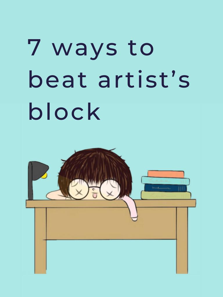 7 ways to beat artist's block